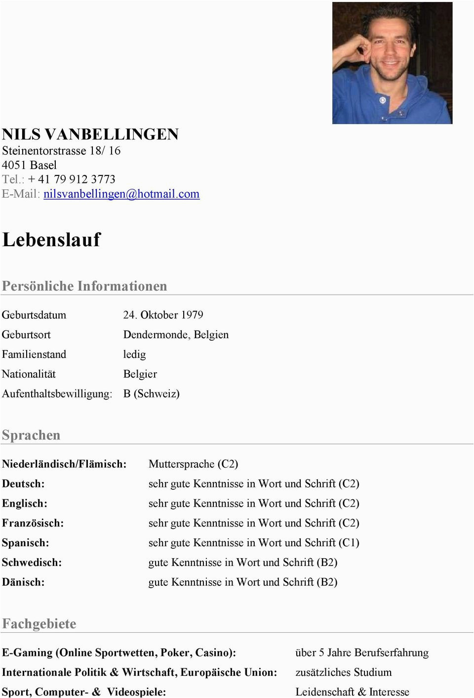 Deutsch In Wort Und Schrift Lebenslauf Muttersprache C2 Sehr Gute Kenntnisse In Wort Und Schrift
