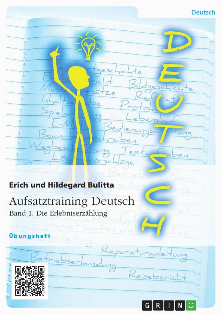 erich bulitta hildegard bulitta aufsatztraining deutsch band 1 erlebniserzaehlung produkt details