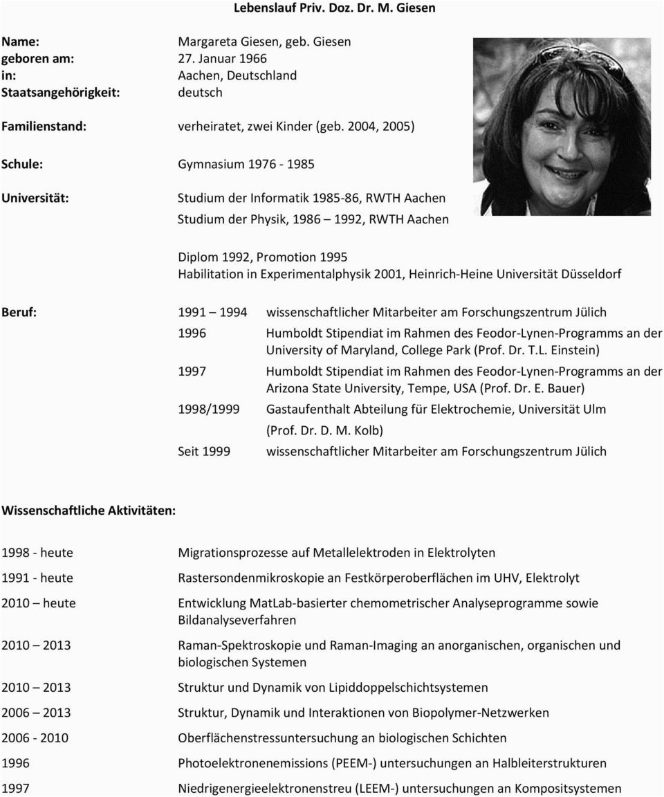 Lebenslauf priv doz dr m giesen studium der physik 1986 1992 rwth aachen wissenschaftlicher mitarbeiter am forschungszentrum juelich