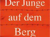 John Boyne Lebenslauf Deutsch Der Junge Auf Dem Berg John Boyne Fischer Kjb
