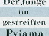 John Boyne Lebenslauf Deutsch Der Junge Im Gestreiften Pyjama John Boyne Fischer Kinder Und Jugendtaschenbuch
