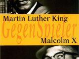 Malcolm X Lebenslauf Kurz Englisch Gegenspieler Martin Luther King Malcolm X Buch Weltbild