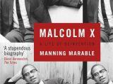 Malcolm X Lebenslauf Kurz Englisch Malcolm X A Life Of Reinvention Amazon Marable