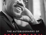 Malcolm X Lebenslauf Kurz Englisch the Autobiography Of Malcolm X Amazon Malcolm X