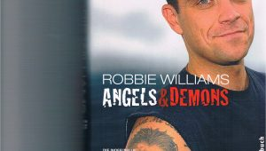 Robbie Williams Lebenslauf Deutsch Robbie Williams Angels and Demons Die Inoffizielle