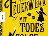 Robin Stevens Lebenslauf Deutsch Feuerwerk Mit todesfolge Der Vierte Fall Für Wells & Wong