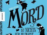 Robin Stevens Lebenslauf Deutsch Mord ist Nichts Für Junge Damen Ein Fall Für Wells & Wong