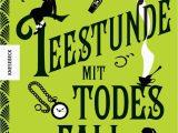 Robin Stevens Lebenslauf Deutsch Teestunde Mit todesfall Der Zweite Fall Für Wells & Wong